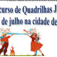 ATENÇÃO QUADRILHEIROS: Confiram o Edital para participar do IV Concurso de Quadrilhas Juninas no Município de São João